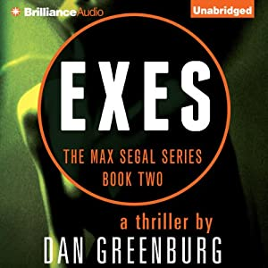 Exes: The Max Segal Series, Book Two | [Dan Greenburg]