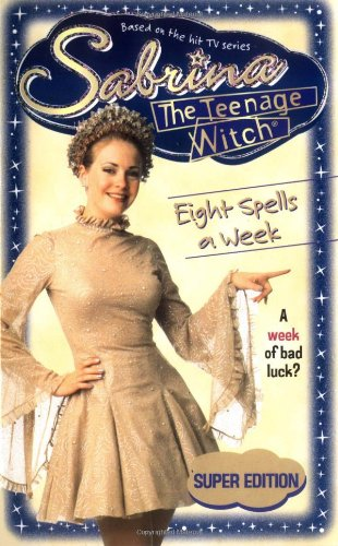 Eight Spells a Week (Sabrina, the Teenage Witch), Buch