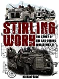 Stirling Work: The Story of the SAS During World War II