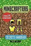 Minecrafters Secrets Handbook: Over 2...