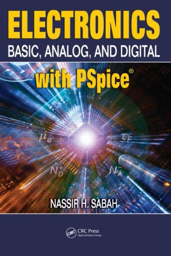 Electronics: Basic, Analog, and Digital with PSpice