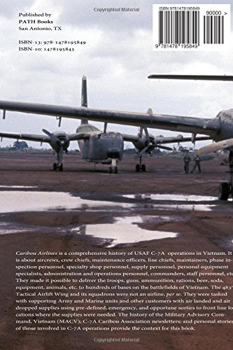 Caribou Airlines: A History of USAF C-7A Caribou Operations in Vietnam Volume 1 - The First Years: 1966-1967