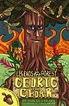 Cedric The Cedar (Legends Of The Forest)