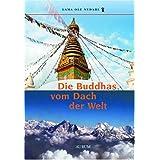 """Die Buddhas vom Dach der Weltvon """"Ole Nydahl"""""""