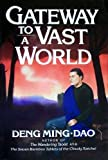 Gateway to a Vast World (0062502301) by Ming-Dao, Deng