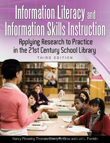 Information Literacy and Information Skills Instruction:...