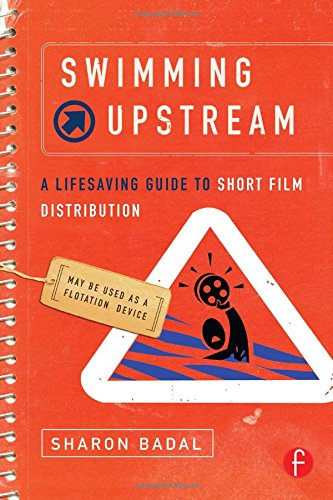 Swimming Upstream: A Lifesaving Guide to Short Film...