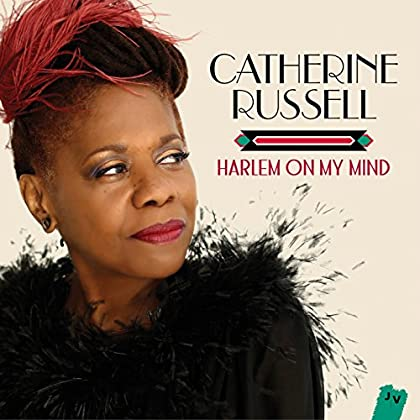 Catherine Russell - Harlem on My Mind