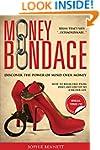 Money Bondage - Discover the Power of...