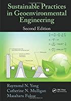 Sustainable Practices in Geoenvironmental Engineering, 2nd Edition ebook download