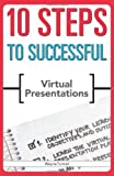 img - for 10 Steps to Successful Virtual Presentations (ASTD 10 Steps Series) by Turmel, Wayne (2011) Paperback book / textbook / text book