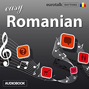 Rhythms Easy Romanian | [EuroTalk Ltd]