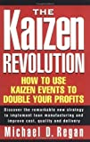 img - for The Kaizen Revolution 1st (first) Edition by Regan, Michael D. [2000] book / textbook / text book