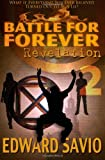 Battle For Forever: Revelation (Book 2) (The Eternals) (Volume 2)