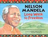 img - for Nelson Mandela: Long Walk to Freedom book / textbook / text book