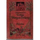 Jahr-Buch der Berliner Morgen-Zeitung - Kalender für das Jahr 1908
