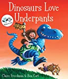 Claire Freedman Dinosaurs Love Underpants (Book & CD)