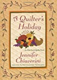 A Quilter's Holiday (Elm Creek Quilts)