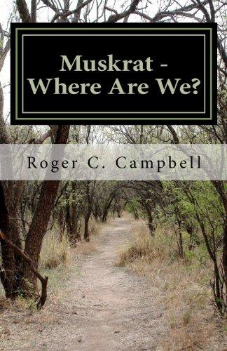 Muskrat - Where Are We?: Volume 1