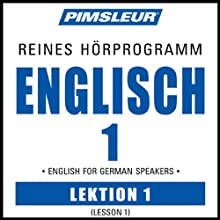 ESL German Phase 1, Unit 01: Learn to Speak and Understand English as a Second Language with Pimsleur Language Programs  von Pimsleur Gesprochen von: Pimsleur