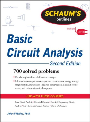Schaum's Outline of Basic Circuit Analysis, Second Edition (Schaum's Outline Series)