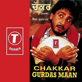 Amazon.com: Chakkar: Gurdas Maan: MP3 Downloads