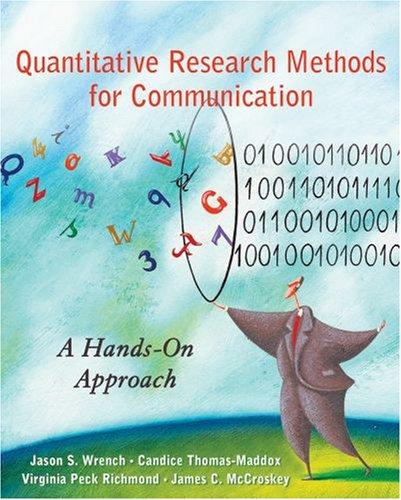 Quantitative Research Methods for Communication: A...
