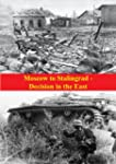 Moscow to Stalingrad - Decision in th...