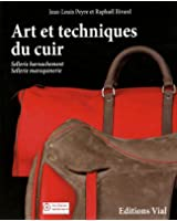 Art et techniques du cuir : sellerie, harnachement, sellerie maroquinerie