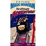 Six Flags Magic Mountain: The Ultimate Adventure