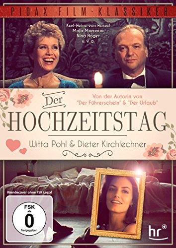 Der Hochzeitstag / Filmdrama von der Autorin von DER FÜHRERSCHEIN und DER URLAUB mit Witta Pohl (Pidax Film-Klassiker)
