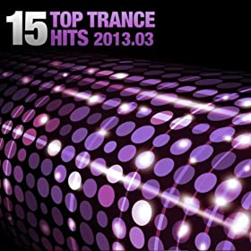 15 Top Trance Hits 2013.03