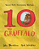 The Gruffalo 10th Anniversary Edition Julia Donaldson