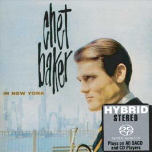 Chet Baker – Chet Baker In New York (1958) [Concord Records, Reissue 2004] {PS3 ISO + FLAC}