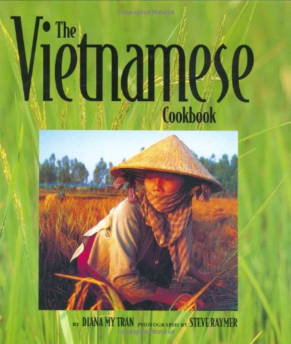 The Vietnamese Cookbook (Capital Lifestyles) by Diana My Tran