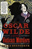 Oscar Wilde and the Vatican Murders: A Mystery (Oscar Wilde Mysteries)