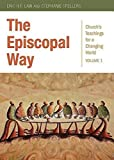 img - for The Episcopal Way: Church's Teachings for a Changing World Series: Volume 1 book / textbook / text book