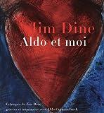 echange, troc Jim Dine, Aldo Crommelynck - Jim Dine : Aldo et moi