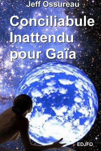 Conciliabule inattendu pour Gaia