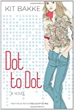 Dot to Dot: A Novel