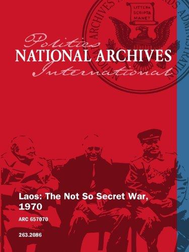 Laos: The Not So Secret War, 1970