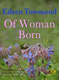 Of Woman Born