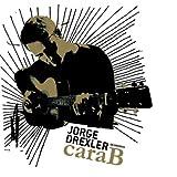 echange, troc Jorge Drexler - Cara B