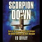 Scorpion Down Hörbuch von Ed Offley Gesprochen von: Richard Ferrone