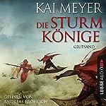 Glutsand (Die Sturmkönige 3) | Kai Meyer