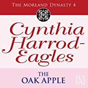 Dynasty 4: The Oak Apple | [Cynthia Harrod-Eagles]