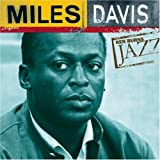 Ken Burns JAZZ Collection: Miles Davis
