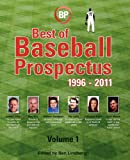 Baseball Prospectus Best of Baseball Prospectus: 1996-2011
