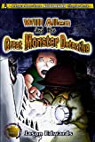 Will Allen and the Great Monster Detective (The Chronicles of the Monster Detective Agency Book 1)
