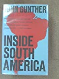 Inside South America (0060116889) by John Gunther